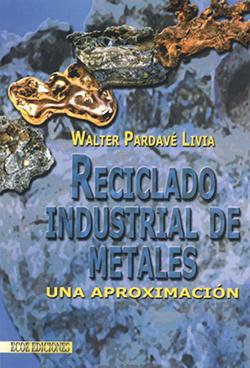 Reciclado induustrial de metales