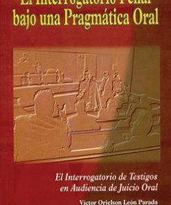 El interrogatorio penal bajo una pragmática oral