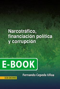 Narcotráfico, financiación política y corrupción