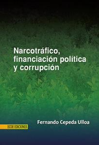 Caratula la financiacion de la politica y la corrupcion en colom