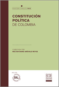 Constitución política de Colombia - 1ra Edición