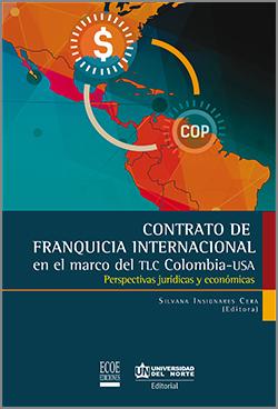 Contrato de franquicia Internacional en el marco del TLC Colombia – USA
