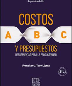 Costos ABC y presupuestos - 2da Edición