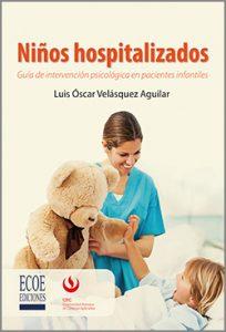 Niños hospitalizados - 1ra Edición