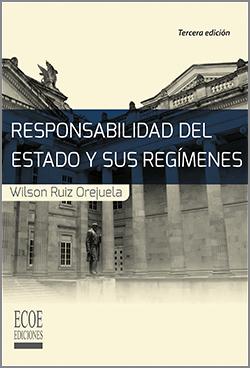 Responsabilidad del Estado y sus regímenes