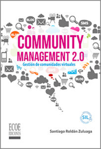 Community Management 2.0 - 1ra Edición