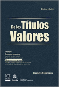 De los  títulos valores -10ma Edicion