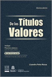De los  títulos valores -10ma Edicion