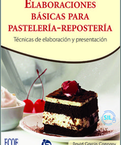 Elaboraciones básicas para pastelería repostería - 2da Edición