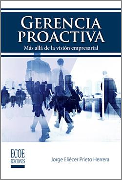 Gerencia proactiva – 1ra Edición