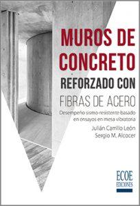 Muros de concreto reforzado con fibras de acero - 1ra Edicion