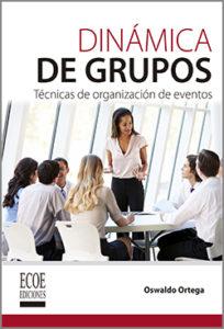 Dinamica de grupos - 1ra Edición