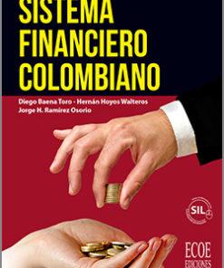 Sistema financiero colombiano - 2da Edición