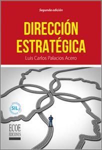 Dirección estratégica - 2da Edición