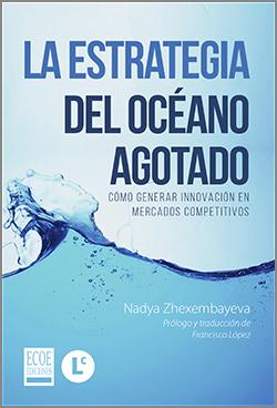 La estrategia del oceano agotado – 1ra Edición