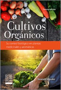 Cultivos Orgánicos - 3ra Edición