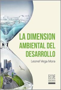 La dimensión ambiental del desarrollo - 1ra Edición