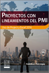 Proyectos con lineamientos del PMI - 1ra Edición