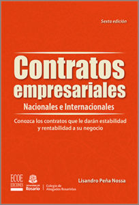 Contratos empresariales nacionales e internacionales - 6ta Edición
