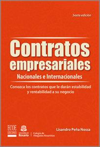 Contratos empresariales nacionales e internacionales - 6ta Edición