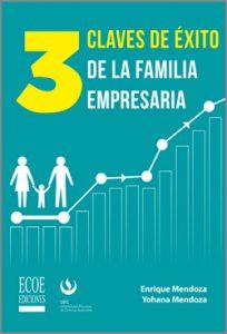 3 claves de éxito de la familia empresaria - 1ra Edición