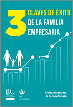 3 claves de éxito de la familia empresaria – 1ra Edición
