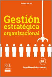 Gestión estratégica organizacional - 5ta Edición