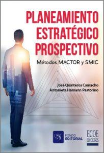 Planeamiento estratégico prospectivo - 1ra Edición