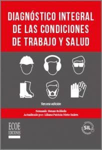 Diagnóstico integral de las condiciones de trabajo y salud - 3ra Edición