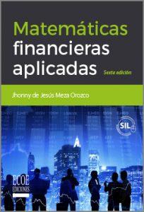 Matemáticas financieras aplicadas - 6ta Edición