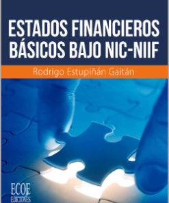 Estados financieros básicos bajo NIC / NIIF - 3ra edicion