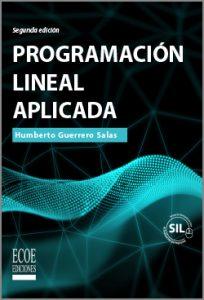 Programación Lineal aplicada - 2da Edicion