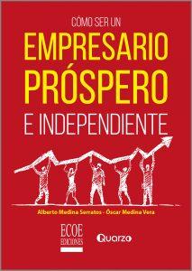 Portada libro cómo ser un empresario próspero en independiente