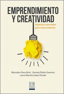 Emprendimiento y creatividad - 1ra Edición
