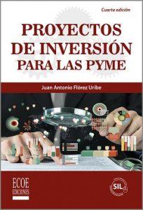 Proyectos de inversión para las PyME - 4ta Edición