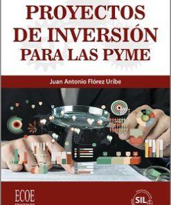 Proyectos de inversión para las PyME - 4t a Edición
