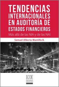 Tendencias internacionales en auditoría de estados financieros - 1ra Edición