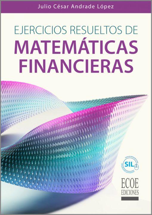 Ejercicios Resueltos de Matemáticas Financieras