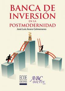 Portada libro Banca de inversión en la postmodernidad