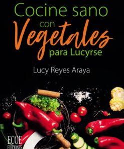 Portada libro Cocine sano con vegetales