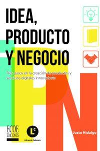 Libro Idea, Producto y Negocio
