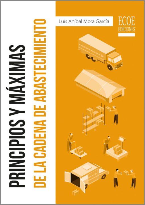 Principios y máximas de la cadena de abastecimiento