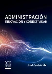 Portada libro Adminsitración Innovación y Conectividad