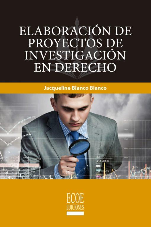 Libro elaboración de proyectos de investigación en Derecho