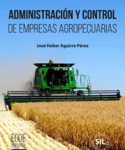 Administración y control de empresas agropecuarias