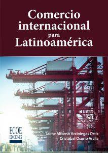 Portada libro - Comercio internacional para Latinoamérica copia