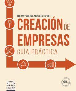 Creación de empresas. Guía práctica