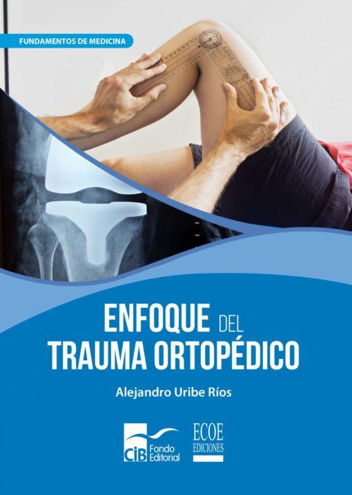 Portada libro enfoque del trauma ortopédico