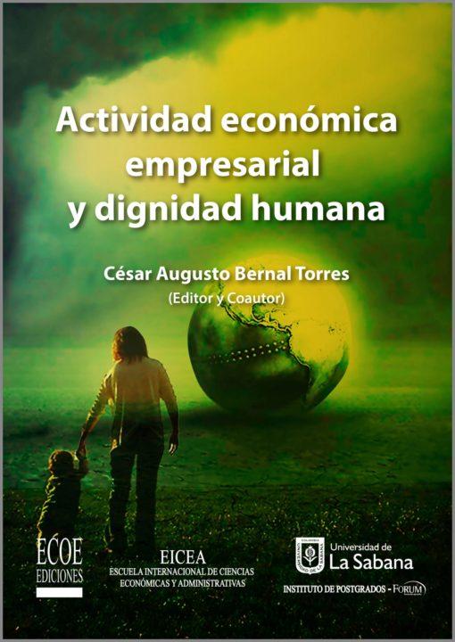 Actividad económica empresarial y dignidad humana