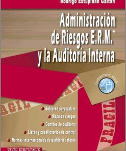 Administración de riesgos E.R.M. y la auditoría interna